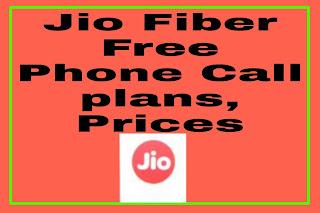jio fiber free calling plan details in hindi
