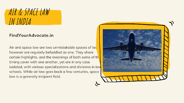 Air and Space Law in India | Find Your Advocate