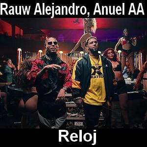 Rauw Alejandro, Anuel AA - Reloj