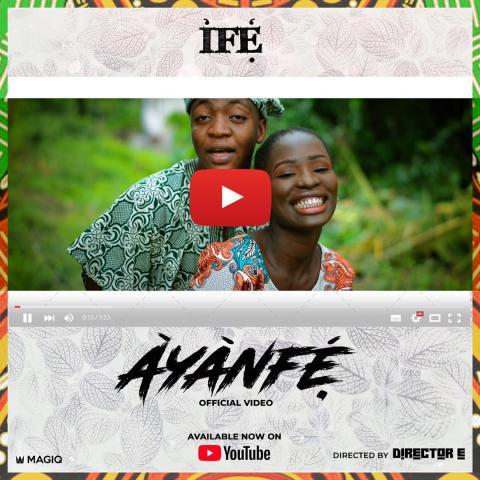 [Video] Ife - Ayanfe