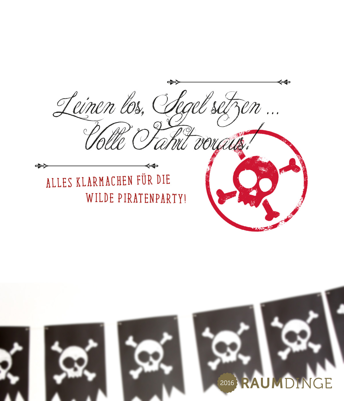 Raumdinge Die Piraten Mottoparty Teil 2 Die Piraten Girlande