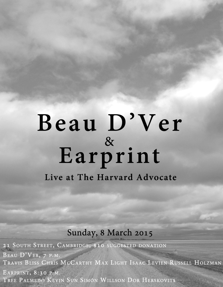 Beau D'Ver & Earprint Live at The Harvard Advocate Poster