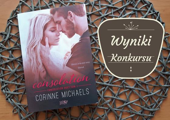"WYNIKI KONKURSU ""Consolation"" Corinne Michaels"