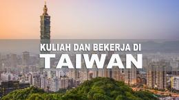 Kuliah Sambil Kerja di Taiwan