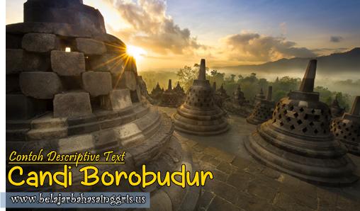 Contoh Descriptive Text Singkat Candi Borobudur Terjemahan
