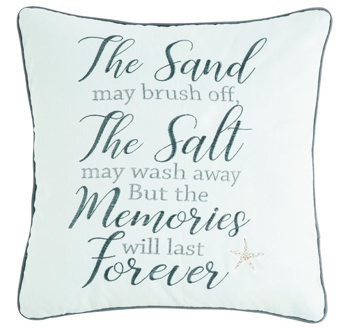 The Sand May Brush of Memories will Last Forever Quote Pillow