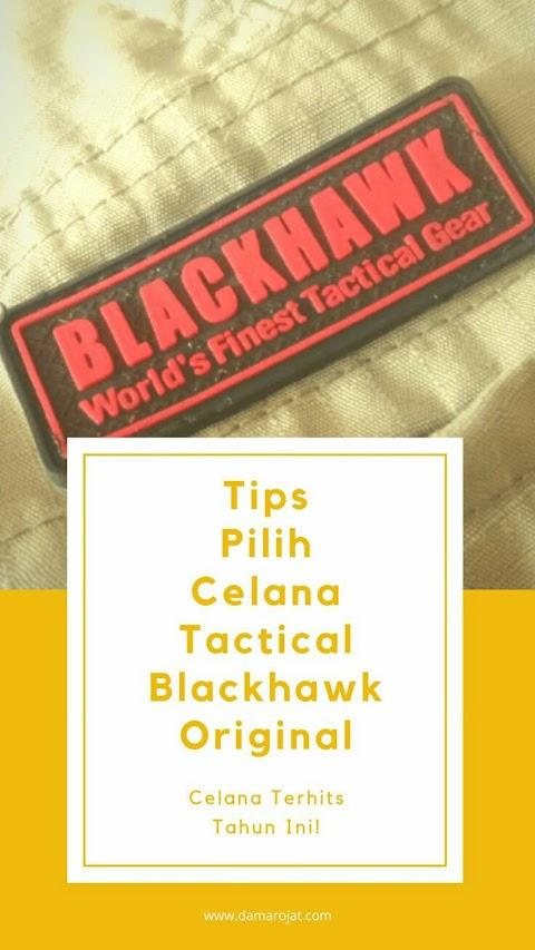 Tips Pilih Celana Tactical Blackhawk Original, Celana Terhits Tahun Ini
