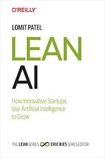 Lean AI: How Innovative Startups Use Artificial Intelligence to Grow by Lomit Patel PDF