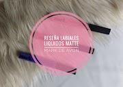 RESEÑA LABIALES MATTE MARK DE AVON