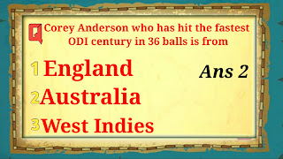 Q3. Corey Anderson who has hit the fastest ODI century in 36 balls is  from