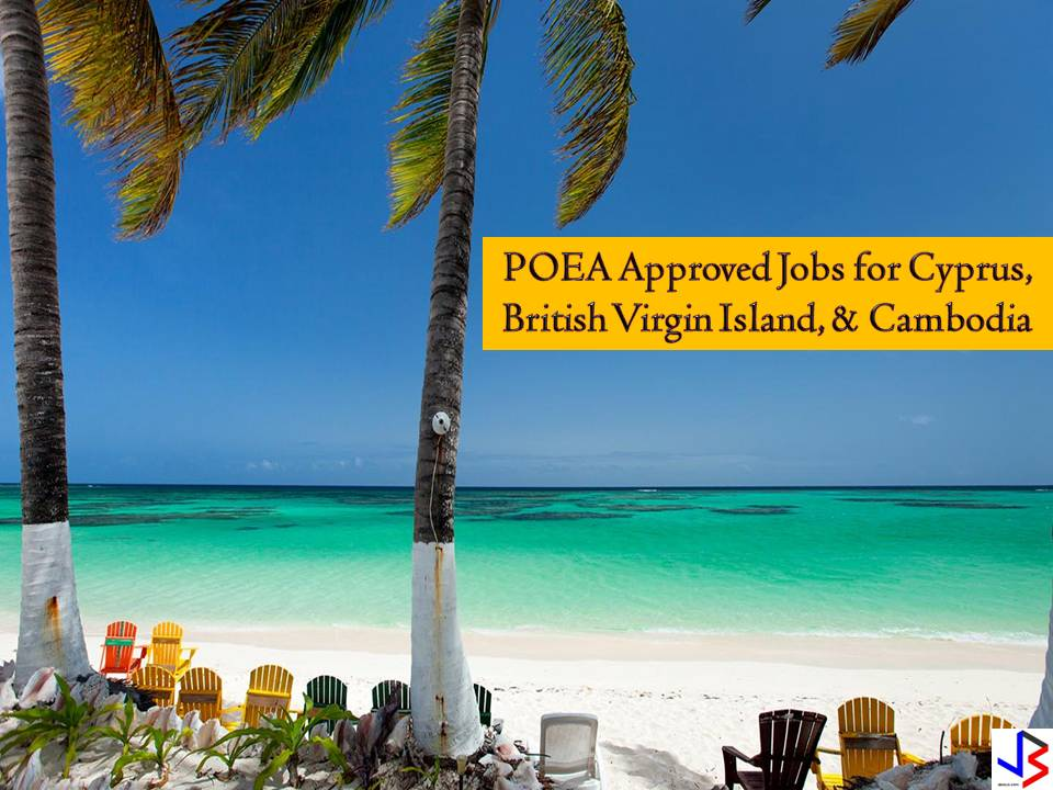Job Opportunities to Cyprus, British Virgin Islands, and Cambodia Approved by POEA