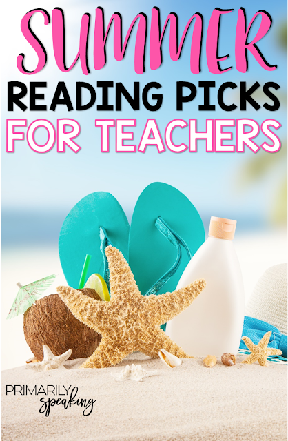 Summer Reading Recommendations for Teachers
