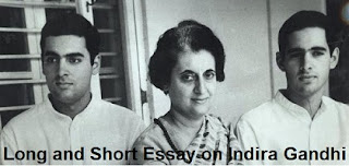 Long and short paragraph and Essay on Indira Gandhi