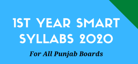 1st Year Smart Syllabus 2020 for All Punjab Boards