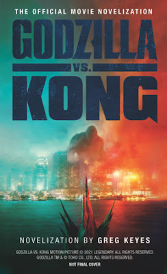 Godzilla vs Kong The Official Movie Novelization
