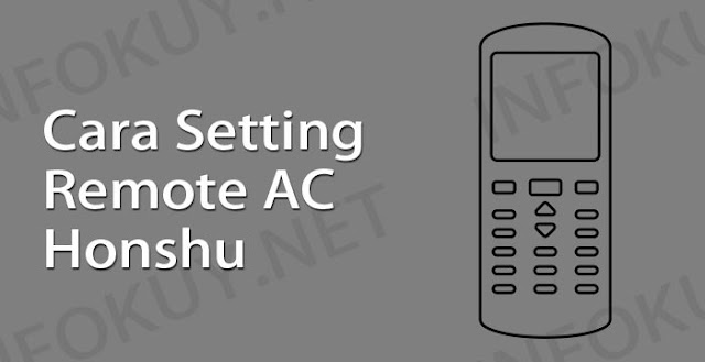 cara setting remote ac honshu