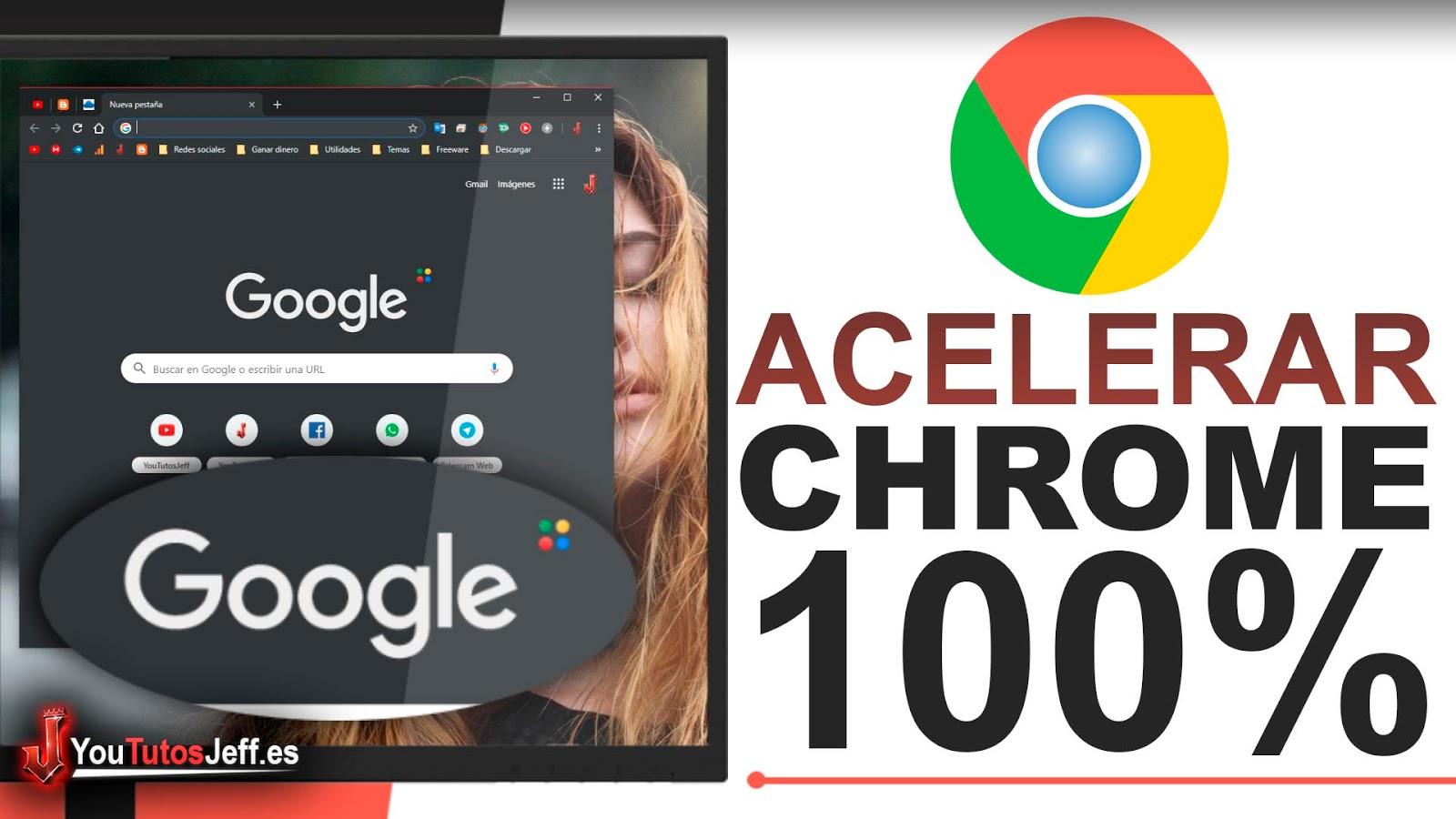 Acelerar Google Chrome al 100% de Forma Impactante