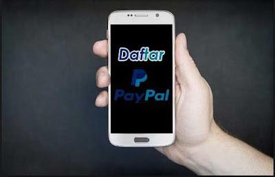 Cara Membuat Akun Paypal di Android & Kelebihan, Apa Itu PP?