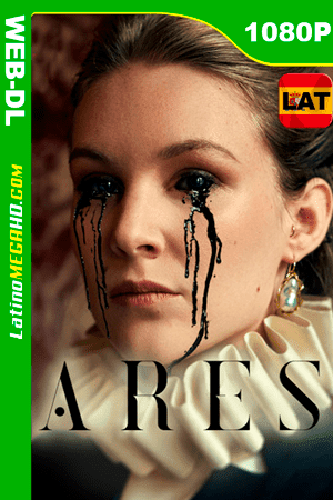 Ares (Serie de TV) Temporada 1 (2020) Latino HD WEB-DL 1080P - 2020