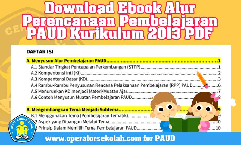 Download Ebook Alur Perencanaan Pembelajaran PAUD Kurikulum 2013 PDF