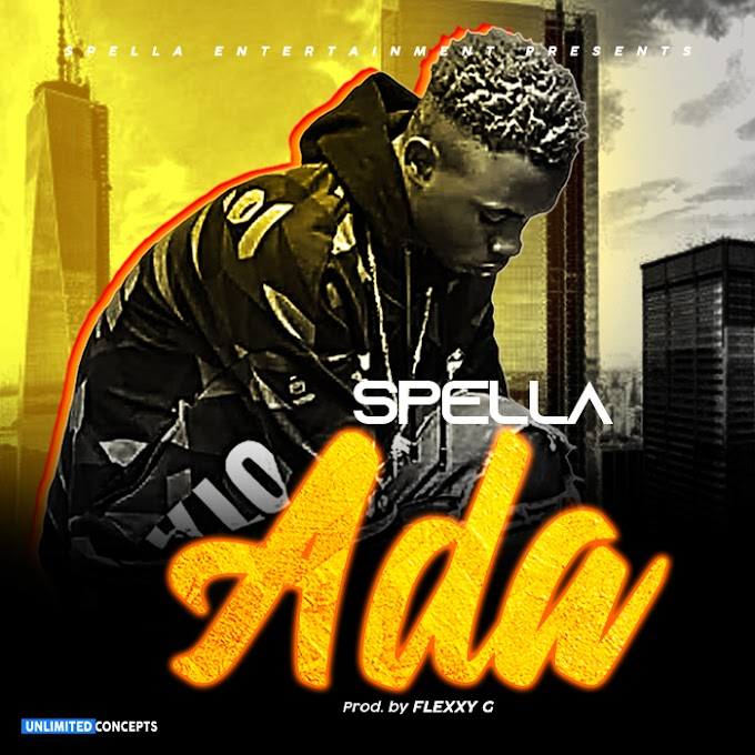 FRESH OUT: SPELLA - ADA