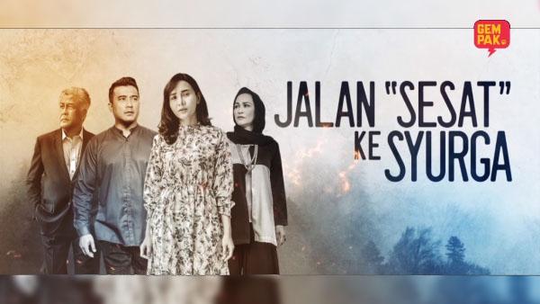 Saksikan Secara Online Drama Jalan Sesat Ke Syurga