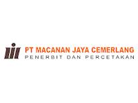 Loker PT Macanan Jaya Cemerlang Bulan Maret 2020 - Klaten