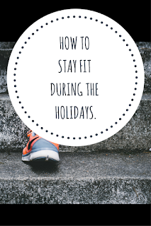 howto-stay-fit-holidays-fitness-blog