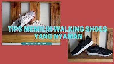 tips-memilih-walking-shoes-yang-nyaman