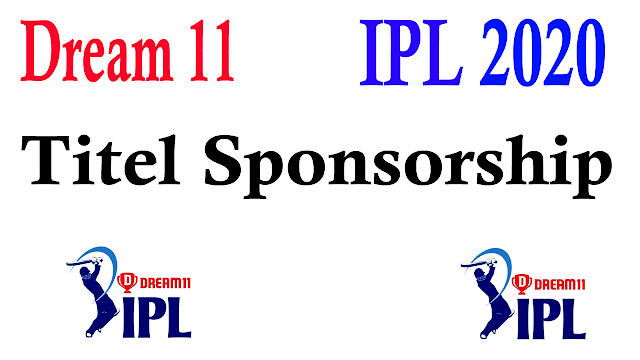 Dream11 IPL 2020 Titel Sponsorship