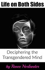 https://www.amazon.com/Life-Both-Sides-Deciphering-Transgendered-ebook/dp/B0185719V8