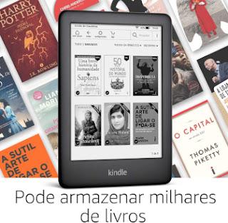 Kindle - Pode armazenar milhares de livros