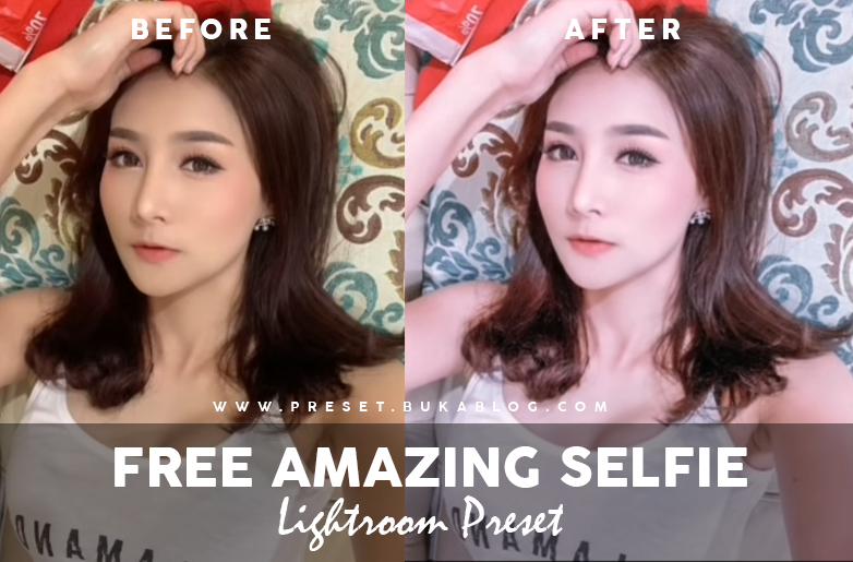 Before After Using 25+ Selfie Lightroom Preset XMP & DNG