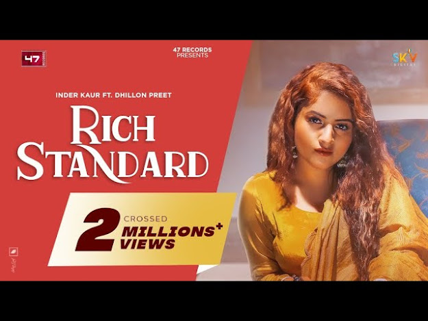 RICH STANDARD Song Lyrics - Inder Kaur | Latest Punjabi Song | 47 Records Lyrics Planet