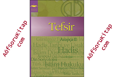 aöf, aöf ilahiyat, aöf ilahiyat Tefsir kitabı, Tefsir indir, Tefsir kitabı pdf indir, Aöf ders kitapları, Tefsir öğrenmek, Tefsir nasıl öğrenilir, Tefsir yardımcı kitap, Tefsir gramerler, pratik Tefsir, Tefsir dersleri, ilahiyat arapça dersi, Tefsir