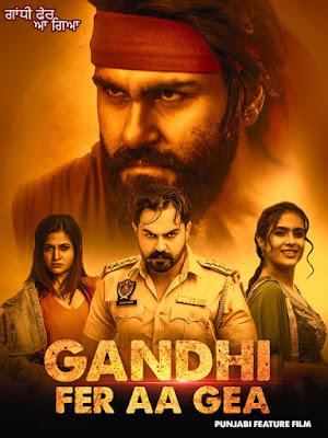 Gandhi Fer Aa Gea (2020) Full Movie Punjabi 720p WEB-DL ESubs Download