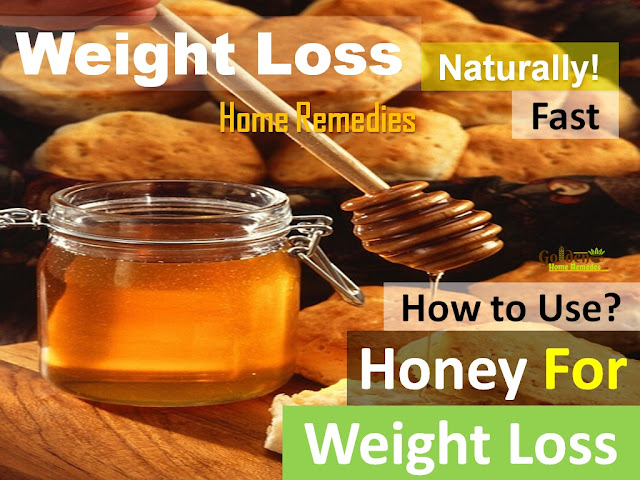 Honey For Weight Loss, How to lose weight, home remedies for weight loss, fast weight loss, lose weight overnight, how to burn belly fat, get rid of belly fat, burn body fat, flat tummy, how to get flat belly, burn calories