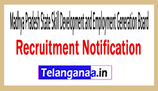 Madhya Pradesh State Skill Development and Employment Generation Board MPSSDEGB Recruitment