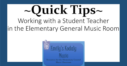 Quick Tips- Working with a Student Teacher