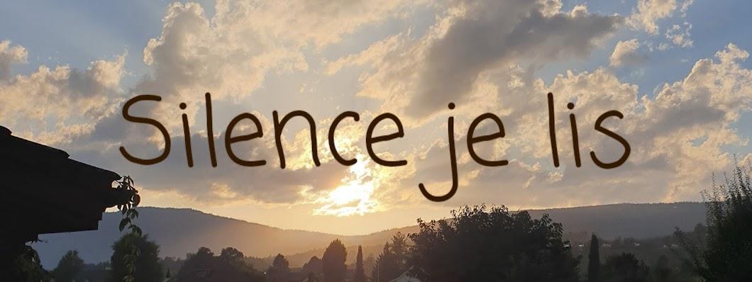 Silence je lis