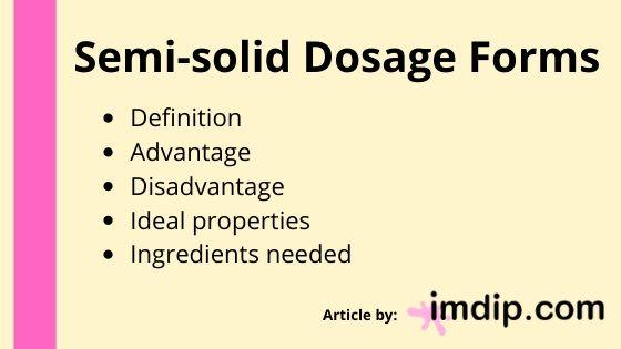 Semi-solid dosage form for B.Pharm, M.Pharm, Pharm.D, D.Pharm