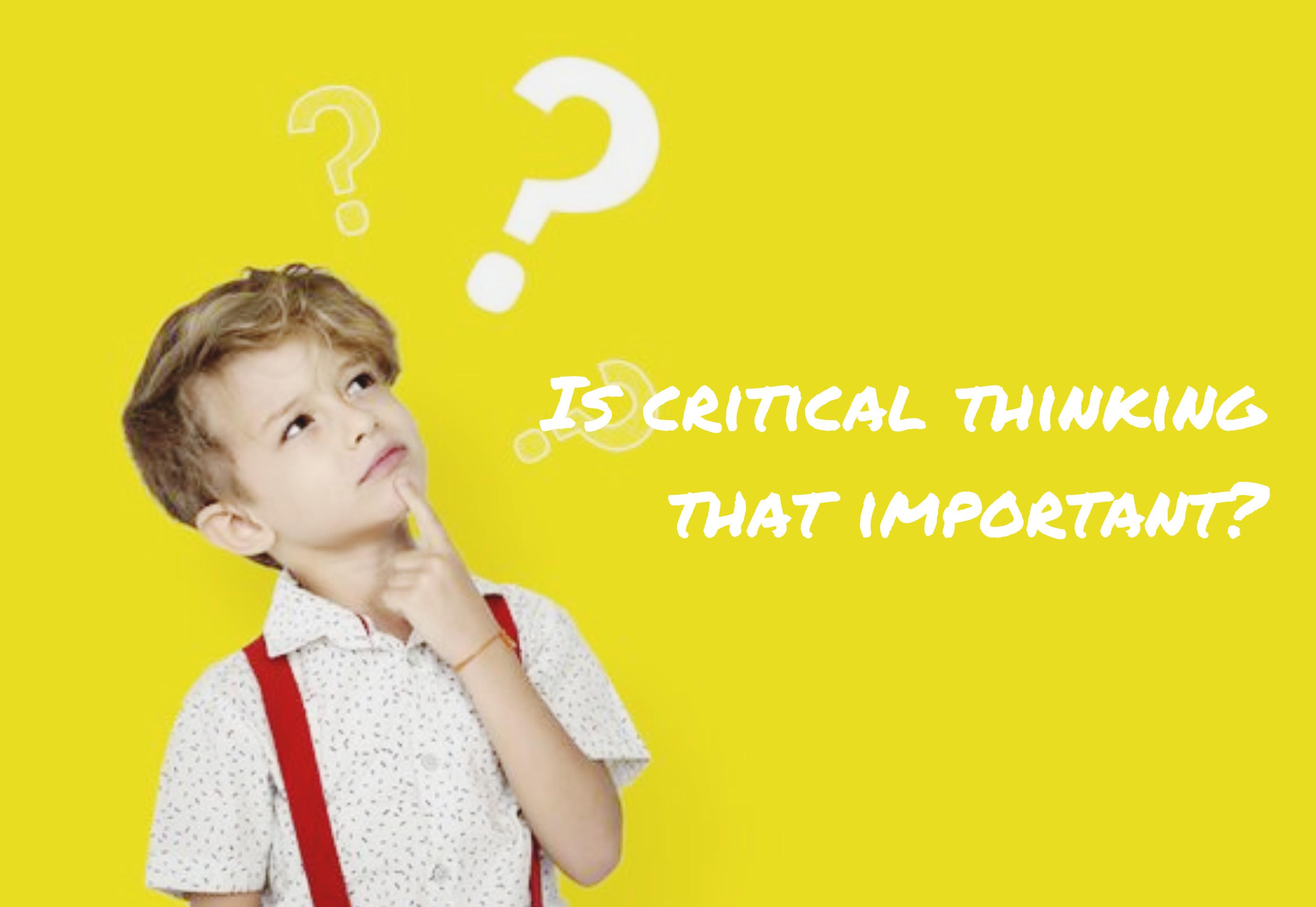 Kenapa Kita Harus Berpikir Kritis?