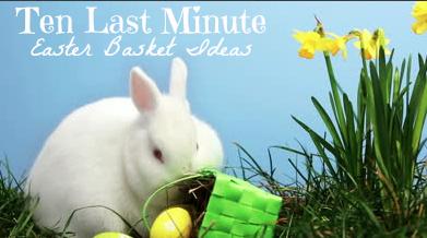 Arizona families last minute easter basket ideas last minute easter basket ideas negle Image collections