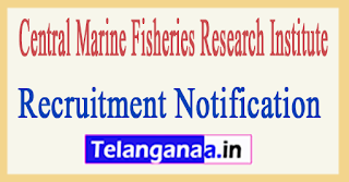 Central Marine Fisheries Research Institute CMFRI Recruitment Notification 2017