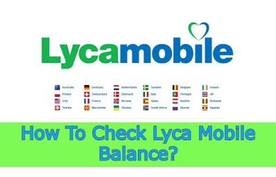 How to Check Lyca Mobile Balance - Check Sim Number