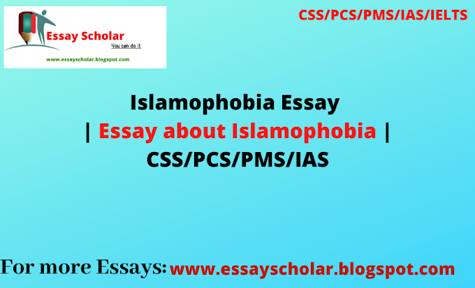 Islamophobia Essay | Essay about Islamophobia | CSS/PCS/PMS/IAS