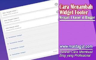 Cara Menambah Widget Footer Menjadi 4 Kolom di Blogger