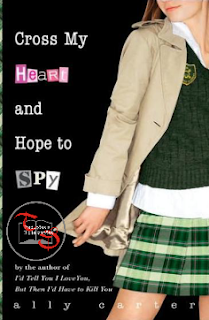 Garotas Gallagher II CROSS MY HEART AND HOPE TO SPY - Ally Carter
