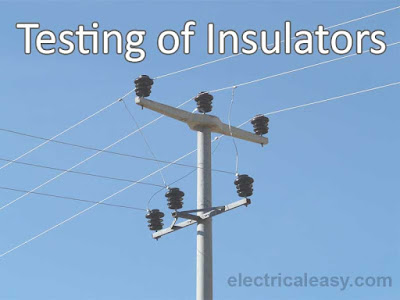 testing of overhead line insulators