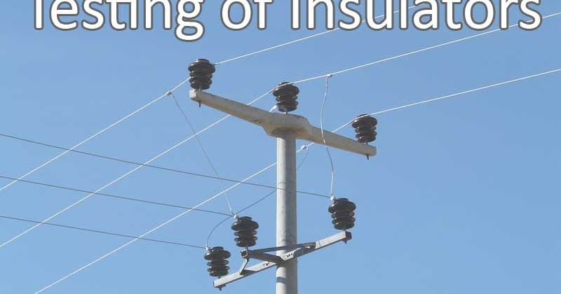 Overhead Voltage Tester : Testing of overhead line insulators electricaleasy